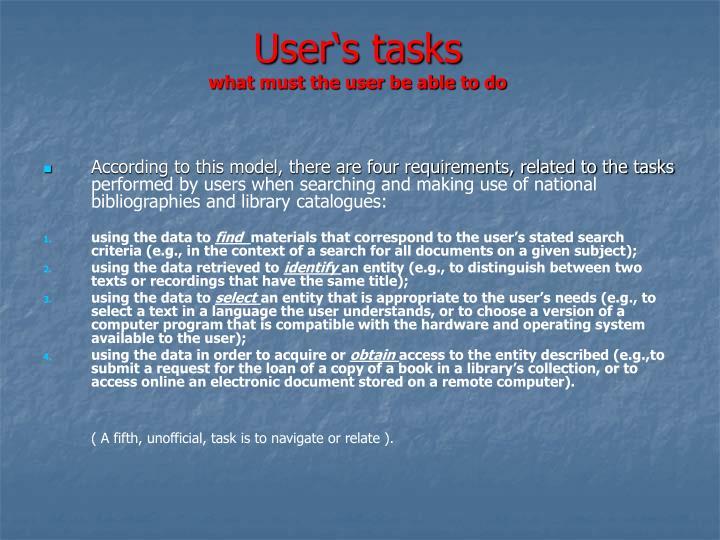 User's tasks