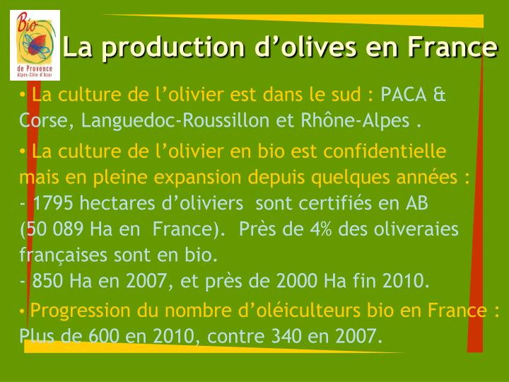 La production d olives en france