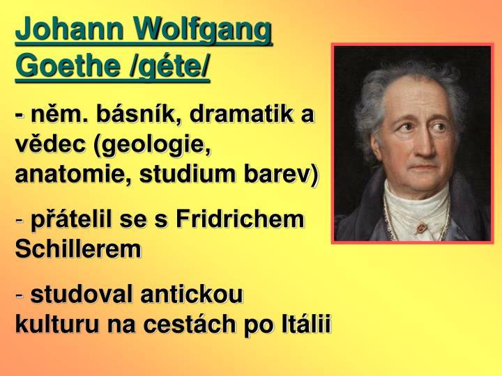 Johann Wolfgang Goethe /gte/