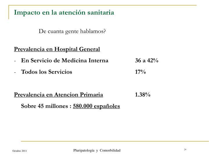Impacto en la atención sanitaria