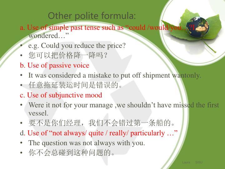 Other polite formula:
