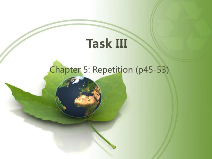 Task III