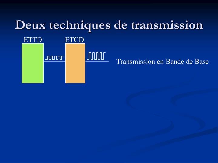 Deux techniques de transmission