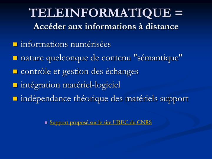 TELEINFORMATIQUE =