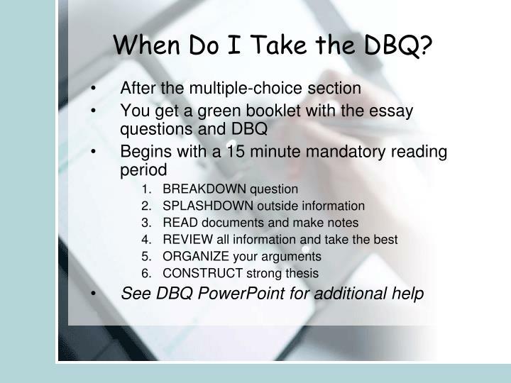 When Do I Take the DBQ?