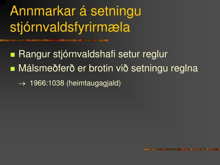 Annmarkar á setningu stjórnvaldsfyrirmæla