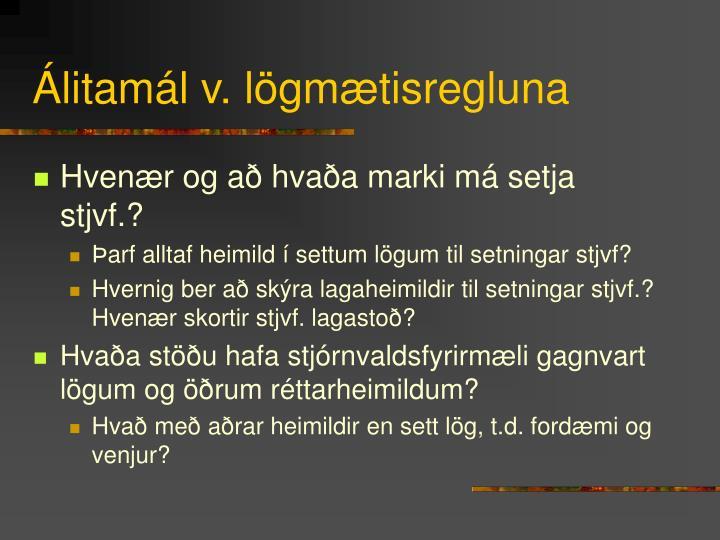 Álitamál v. lögmætisregluna