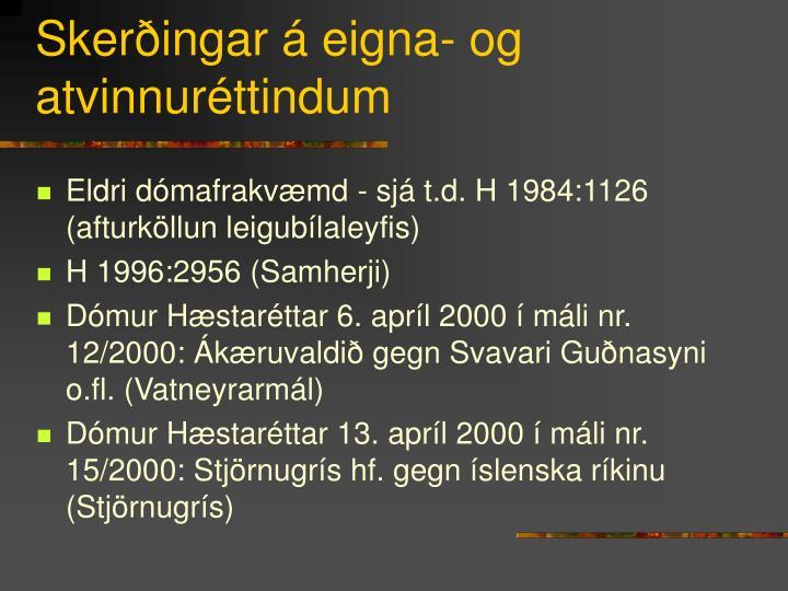 Skerðingar á eigna- og atvinnuréttindum