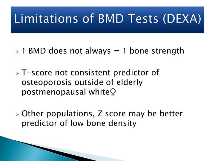 Limitations of BMD Tests (DEXA)