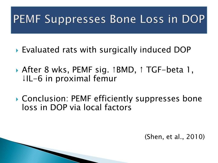 PEMF Suppresses Bone Loss in DOP