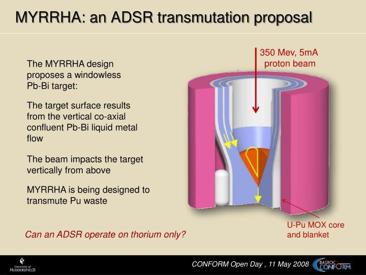 MYRRHA: an ADSR transmutation proposal