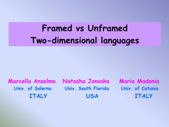 Framed vs Unframed