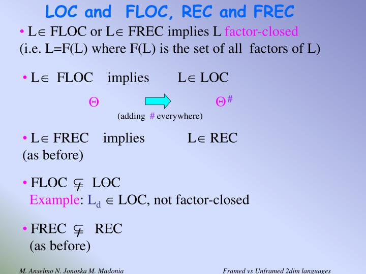 LOC and  FLOC, REC and FREC