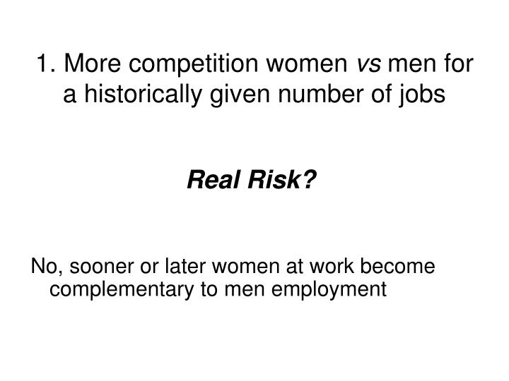 1. More competition women