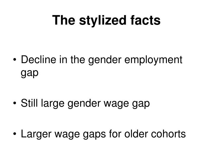 The stylized facts