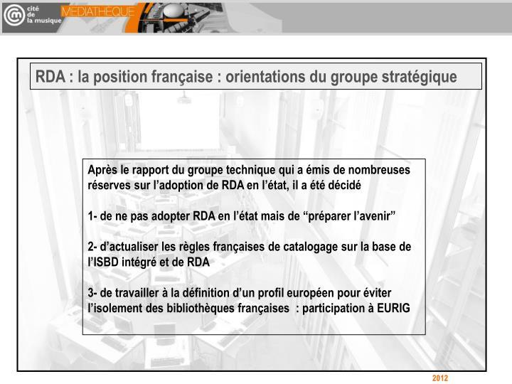 RDA : la position française : orientations du groupe stratégique