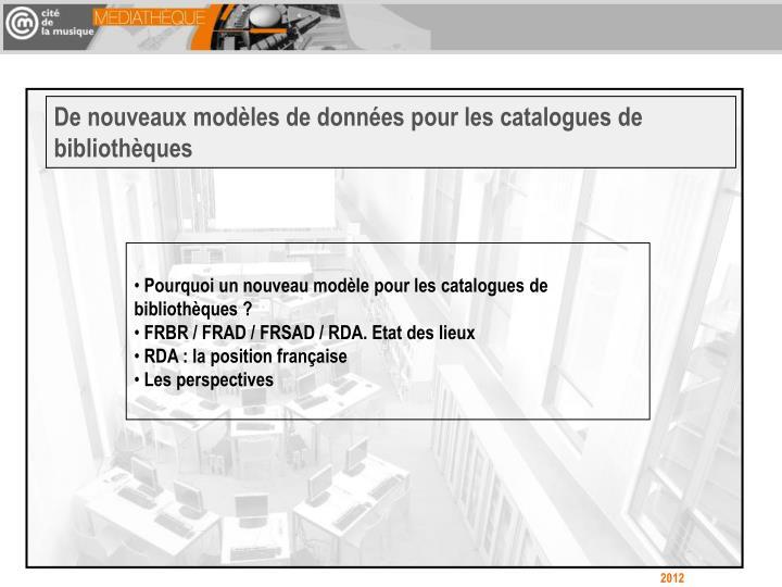 De nouveaux modèles de données pour les catalogues de bibliothèques