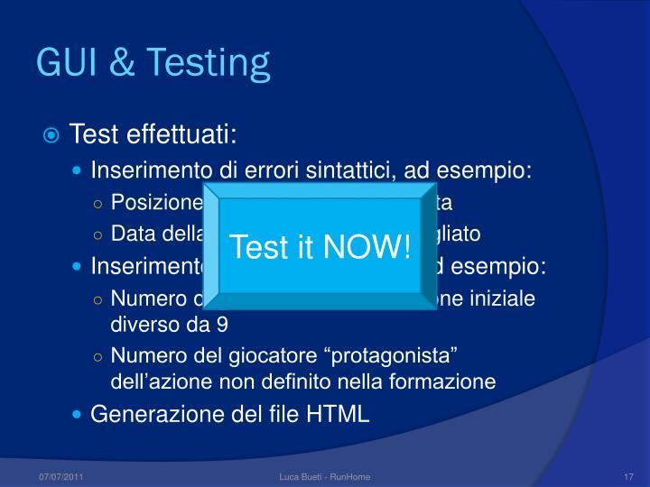 GUI & Testing