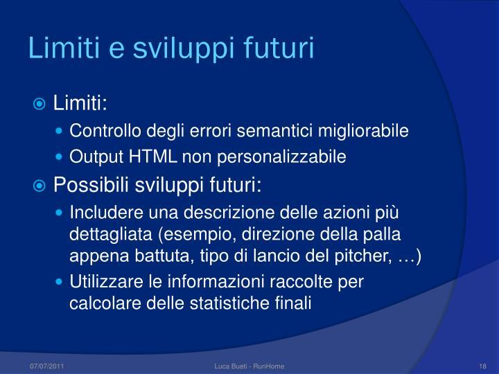Limiti e sviluppi futuri
