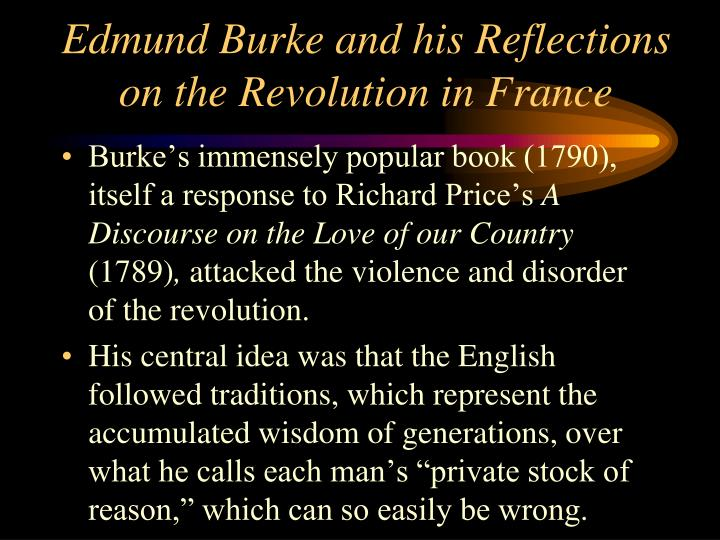 Edmund Burke and his Reflections on the Revolution in France