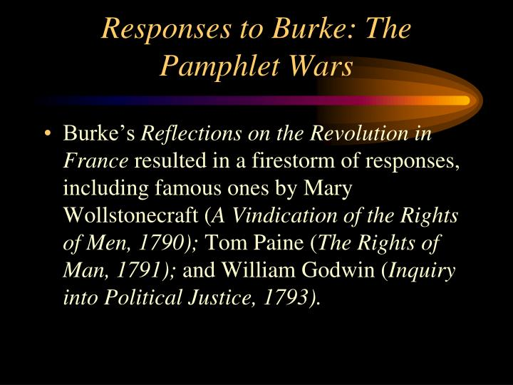 Responses to Burke: The Pamphlet Wars