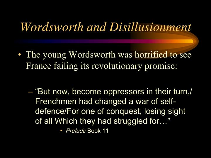 Wordsworth and Disillusionment