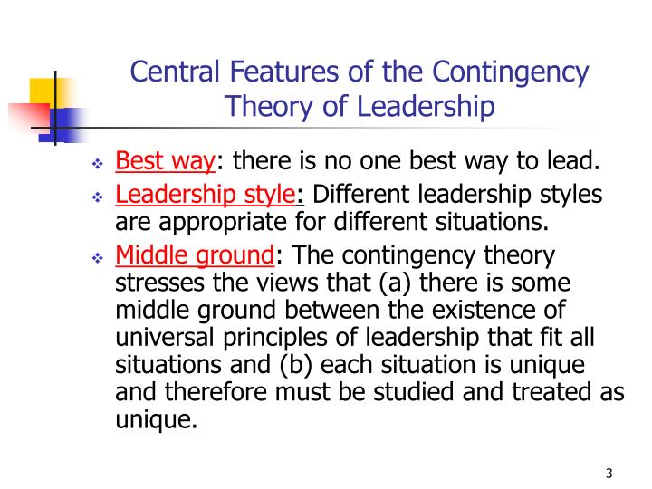 Central features of the contingency theory of leadership