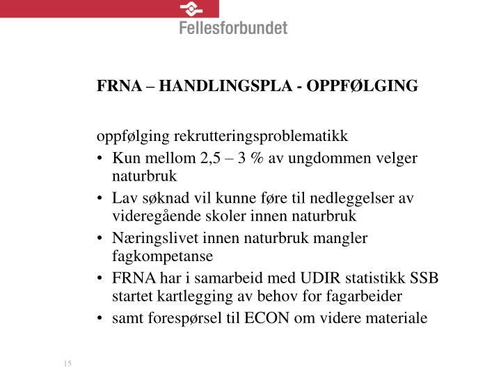 FRNA – HANDLINGSPLA - OPPFØLGING