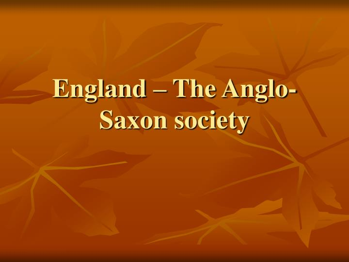 England the anglo saxon society