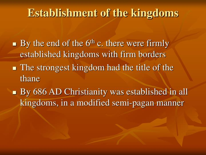Establishment of the kingdoms