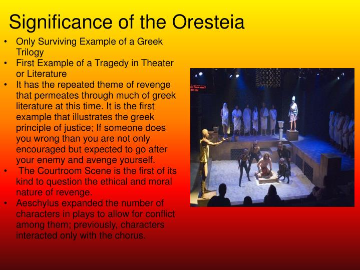 Significance of the Oresteia