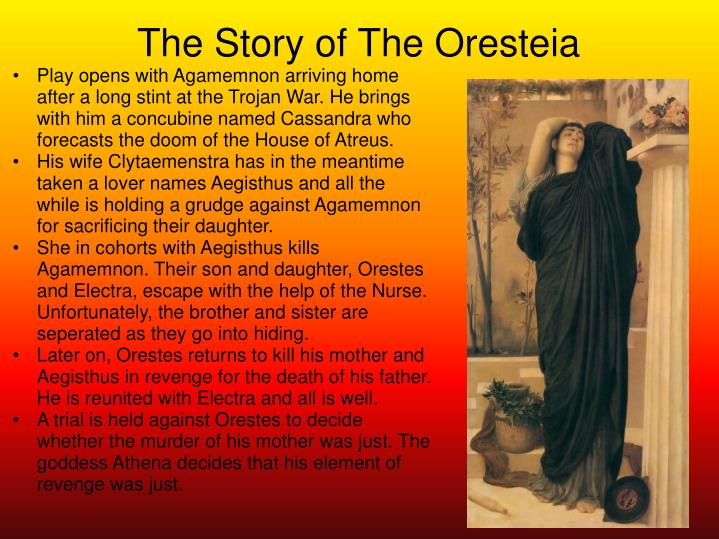 The Story of The Oresteia