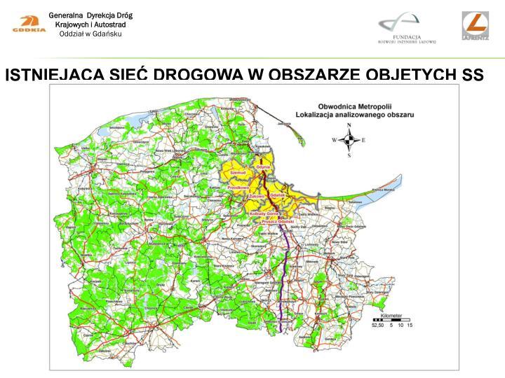 Istniejąca sieć drogowa w obszarze objętych SS