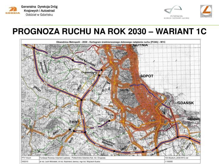 PROGNOZA RUCHU NA ROK 2030 – WARIANT 1C