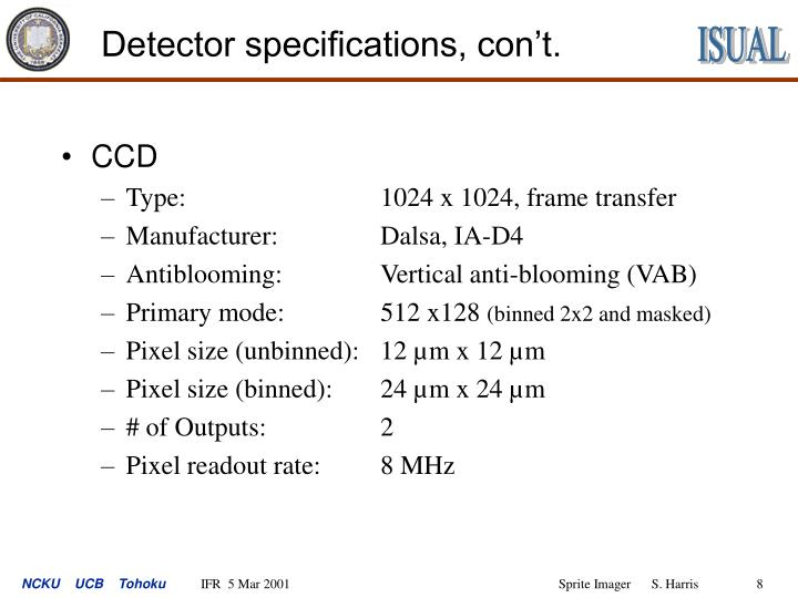 Detector specifications, con't.