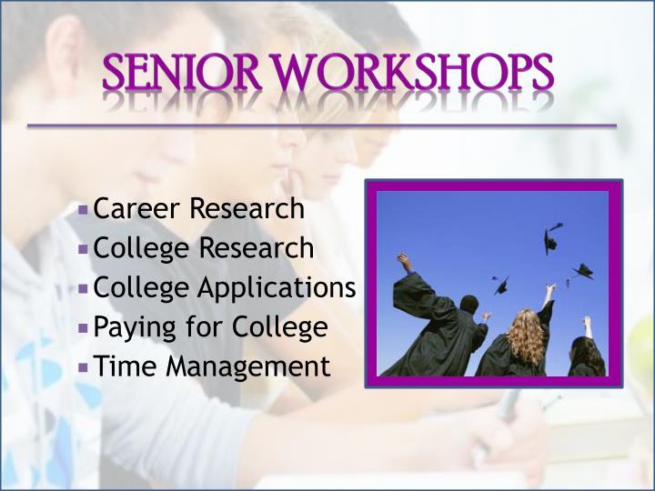 Senior Workshops