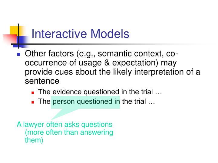 Interactive Models