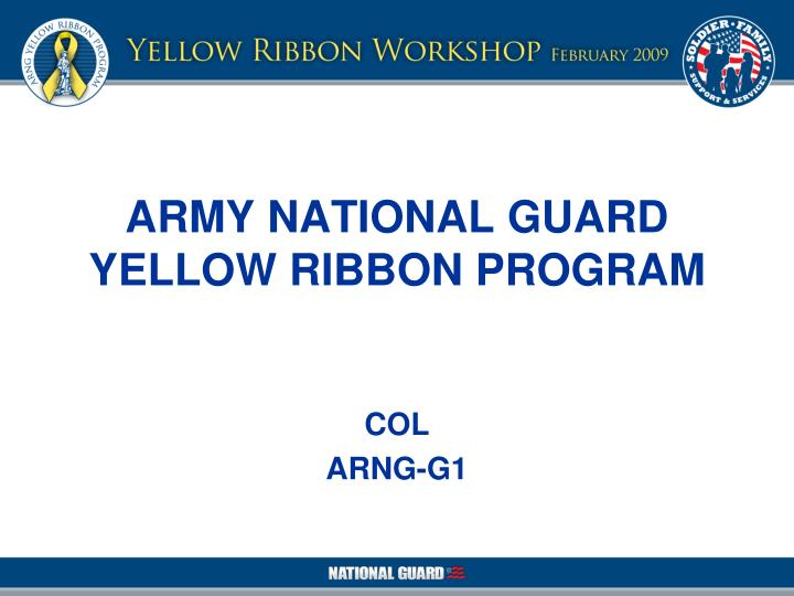 ARMY NATIONAL GUARD YELLOW RIBBON PROGRAM