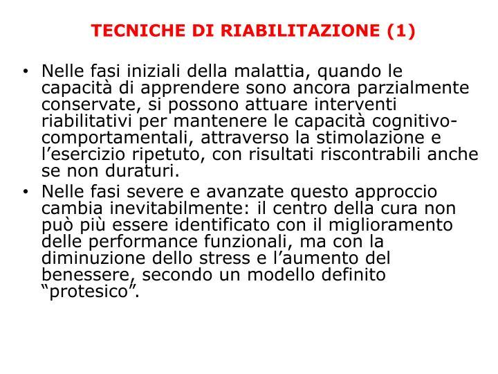 TECNICHE DI RIABILITAZIONE (1)