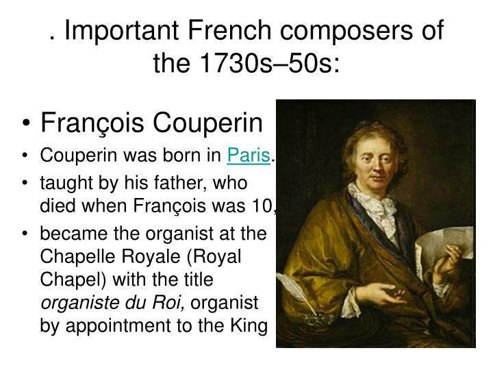 . Important French composers of the 1730s–50s: