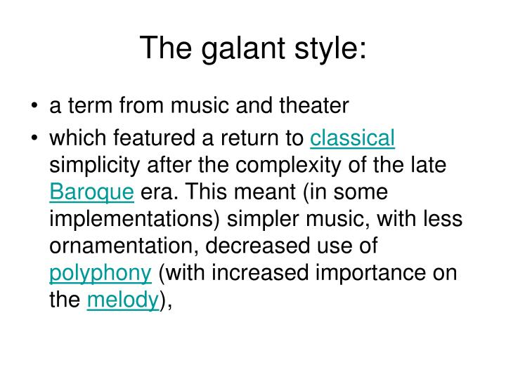 The galant style: