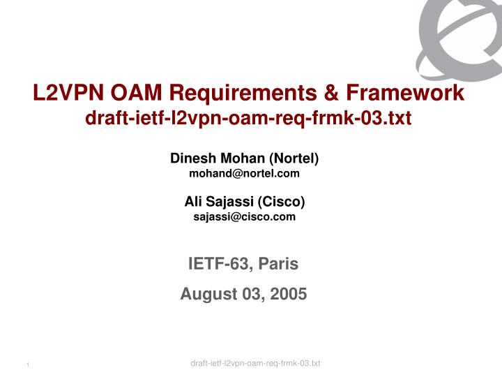 L2vpn oam requirements framework draft ietf l2vpn oam req frmk 03 txt