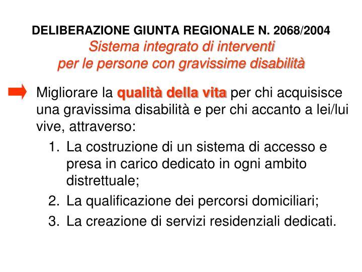 DELIBERAZIONE GIUNTA REGIONALE N. 2068/2004