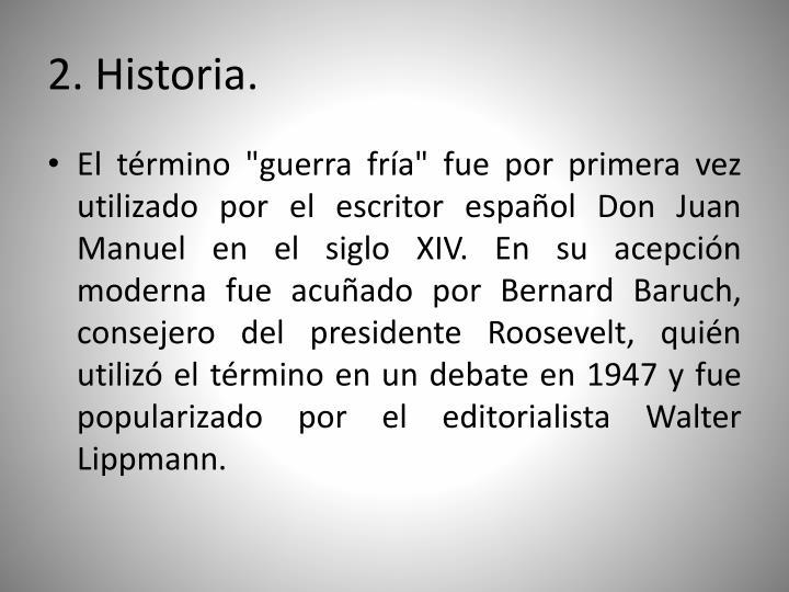 2. Historia.