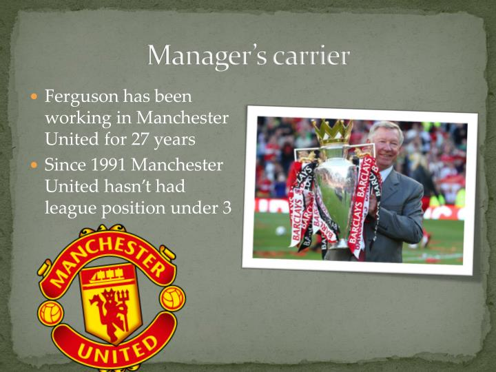 Manager's carrier