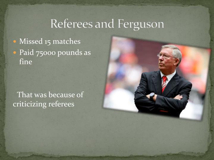 Referees and Ferguson