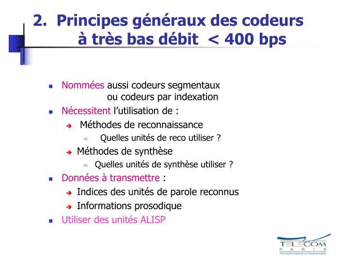 2.  Principes généraux des codeurs