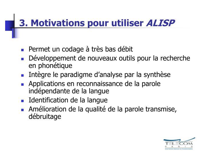 3. Motivations pour utiliser