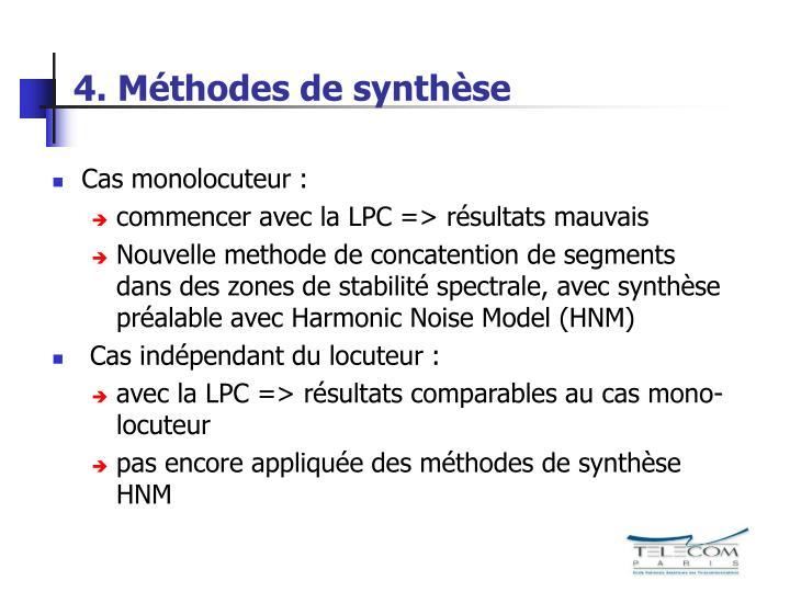 4. Méthodes de synthèse