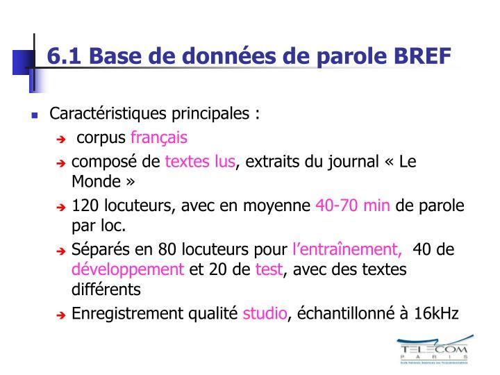 6.1 Base de données de parole BREF
